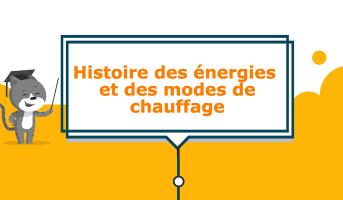 histoire des énergies de chauffage